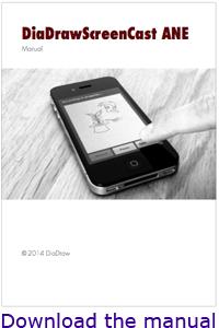 DiaDrawScreenCast ANE Manual